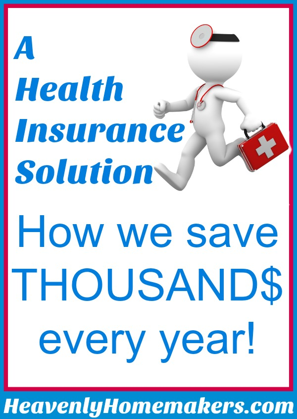 How we save thousands on health insurance every year