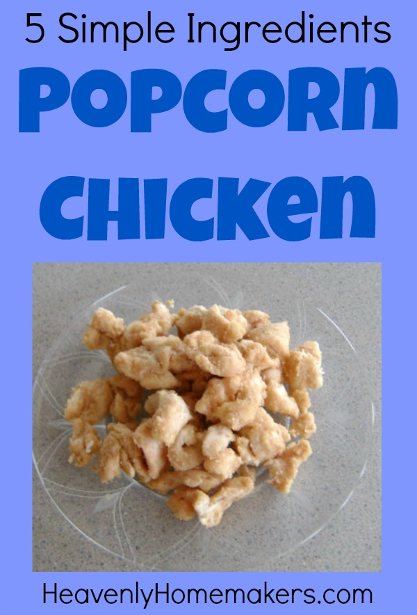 5 Simple Ingredients - Popcorn Chicken