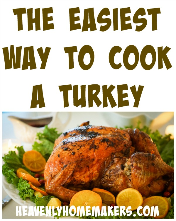 The Easiest Way to Cook a Turkey
