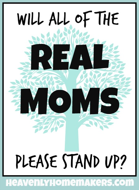 Will All of the Real Moms Please Stand Up