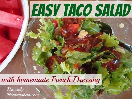 Easy Taco Salad with homemade French Dressing
