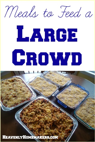 Meals to Feed a Large Crowd