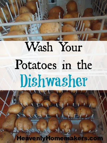Wash Potatoes in the Dishwasher