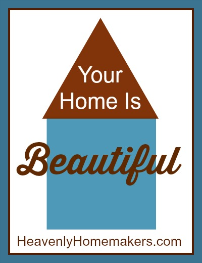 Your Home is Beautiful