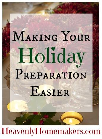 Making Holiday Preparation Easier