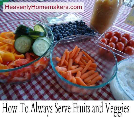 How to Serve Fruits and Veggies
