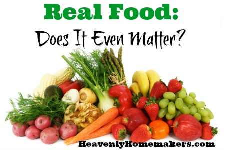 Real Food Does It Even Matter