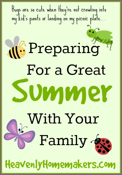 Preparing For a Great Summer With Your Family