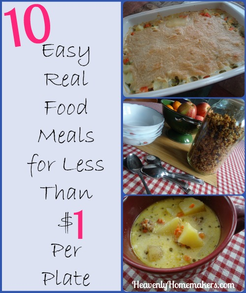 10 Easy Real Food Meals for Less Than $1 Per Plate