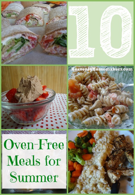 10 Oven Free Meals for Summer