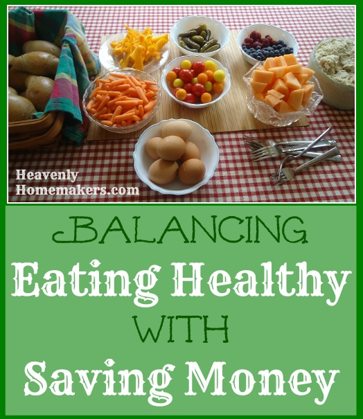 Balancing Eating Healthy With Saving Money