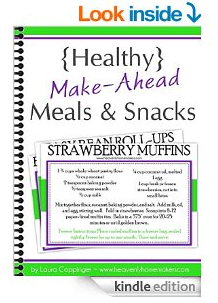 Healthy Make Ahead Meals and Snacks Kindle