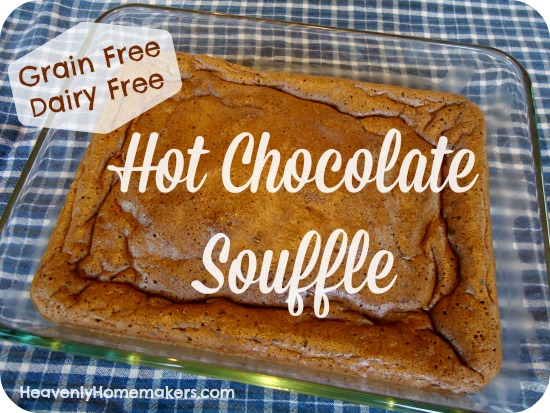 Grain Free, Dairy Free Hot Chocolate Souffle