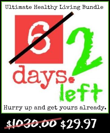 2 Days Left for Ultimate Healthy Living Bundle