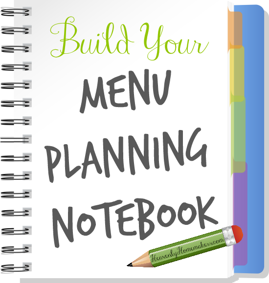 Build Your Menu Planning Notebook 550x
