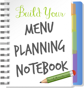 Build Your Menu Planning Notebook 350