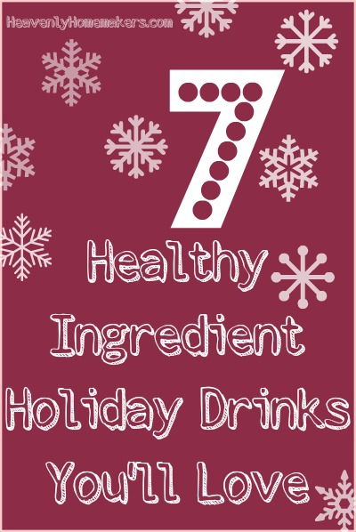 7 Healthy Ingredient Holiday Drinks You'll Love