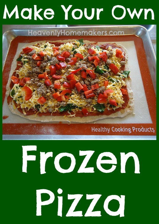 Make Your Own Frozen Pizza