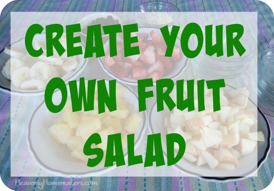 Create Your Own Fruit Salad