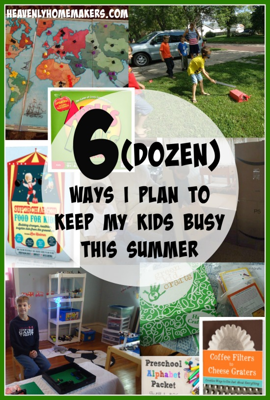 6 Dozen Ways I Plan to Keep My Kids Busy This Summer