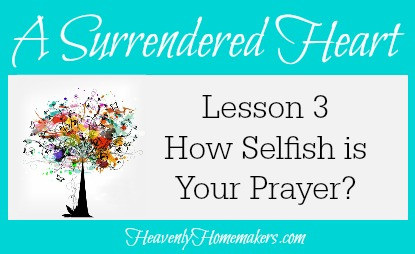 Surrendered Heart Lesson 3