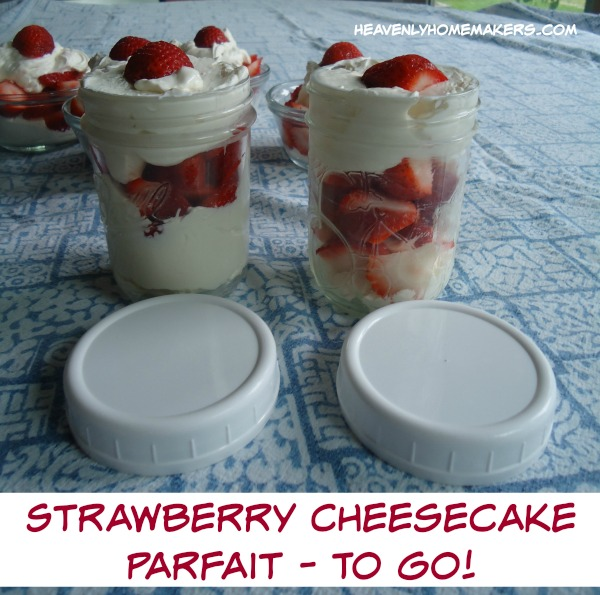 Low Sugar Strawberry Cheesecake Parfait - To Go!