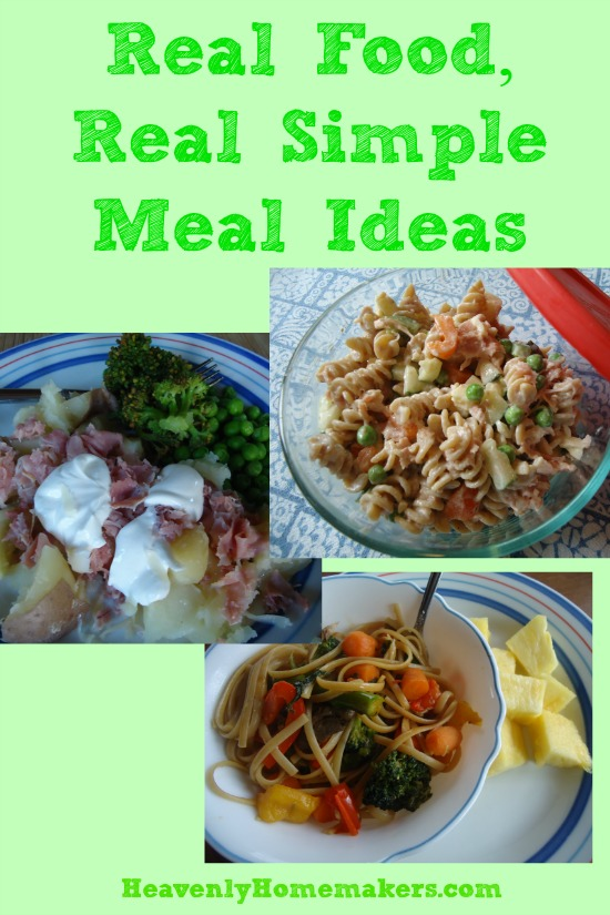 Real Food, Real Simple Meal Ideas