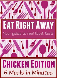 Eat Right Away Chicken Edition 22