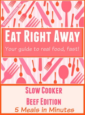 Eat Right Away Slow Cooker Beef Edition 2sm