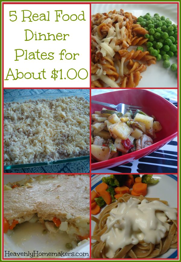 5 real food dinners for a dollar 5 real food dinner plates for about 100 forumfinder Choice Image