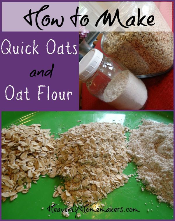 How to Make Quick Oats and Oat Flour