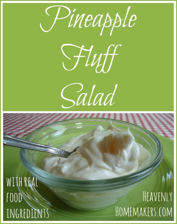 Pineapple Fluff Salad with Real Food Ingredients