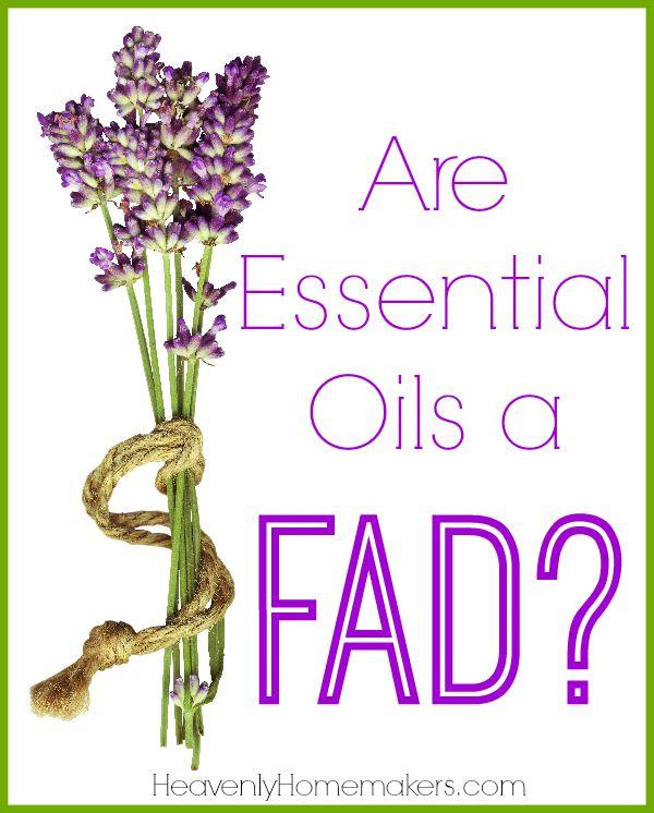 Are Essential Oils a Fad