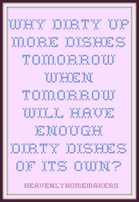 Dirty Dishes Proverb. So profound, yes