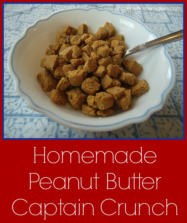 Homemade Peanut Butter Captain Crunch