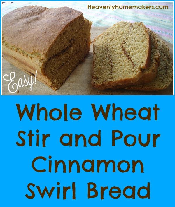 Whole Wheat Stir and Pour Cinnamon Swirl Bread