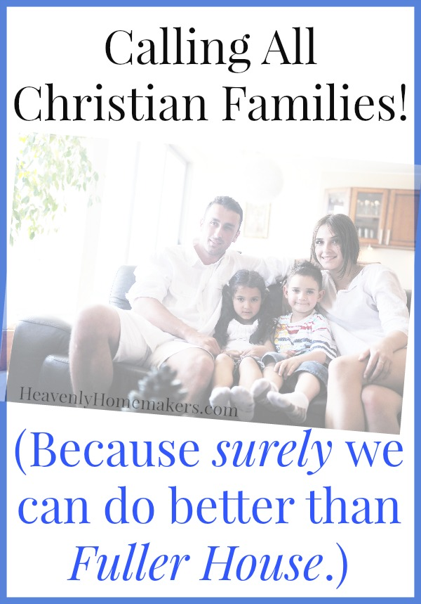 Calling All Christian Families!