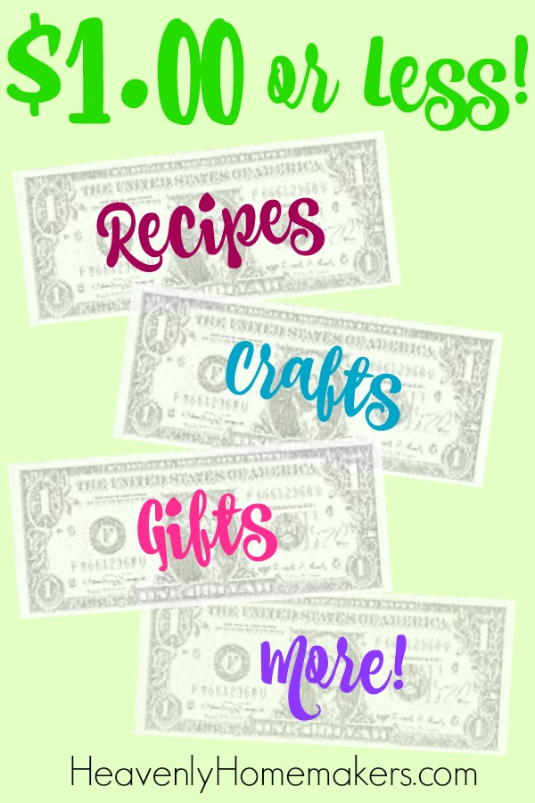 $1.00 or Less Recipes, Crafts, Gift Ideas, and more!