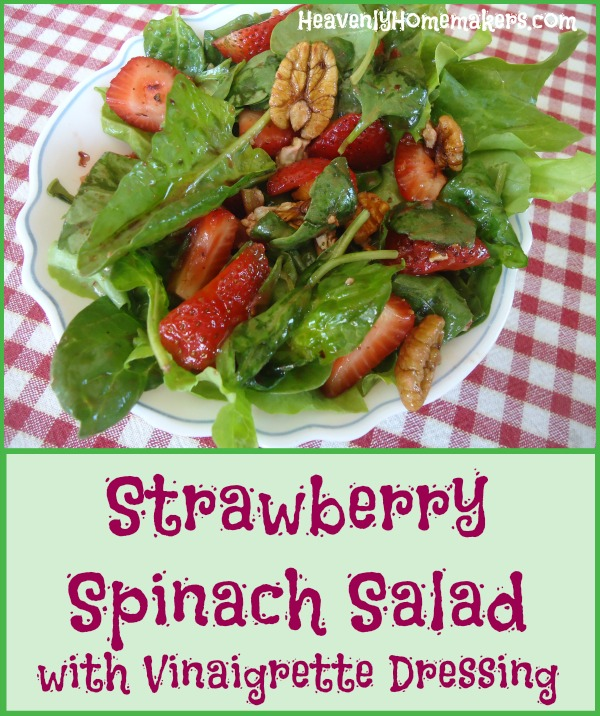 Strawberry Spinach Salad with Vinaigrette Dressing