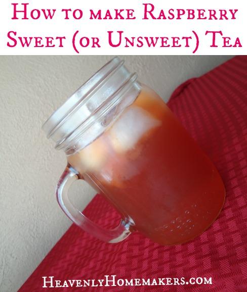 How to Make Raspberry Sweet or Unsweet Tea