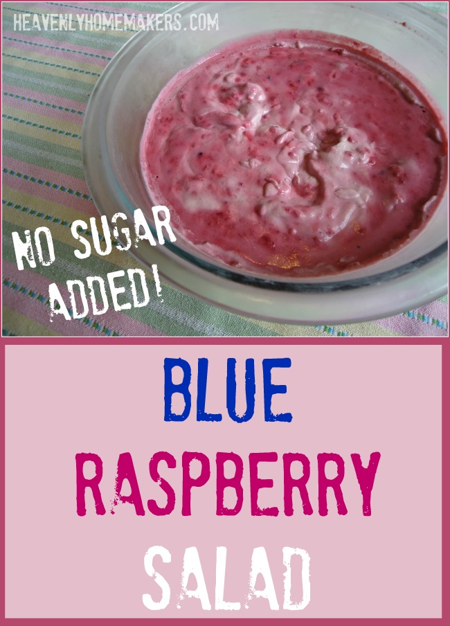 Blue Raspberry Salad - no sugar added!
