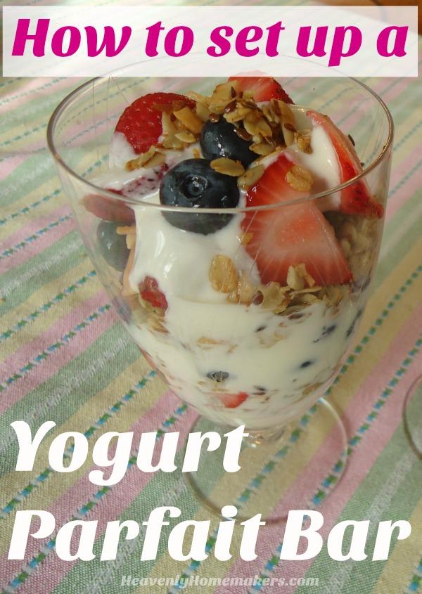 How to Set Up a Yogurt Parfait Bar