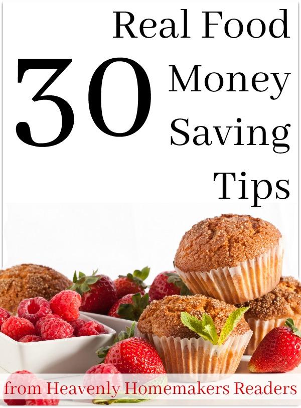 30 Real Food Money Saving Tips