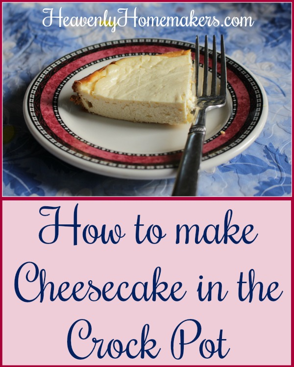 How to Make Cheesecake in the Crock Pot