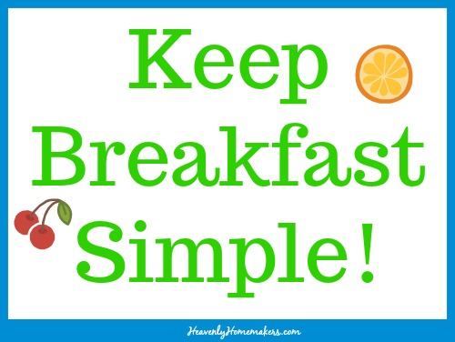 Keep Breakfast Simple