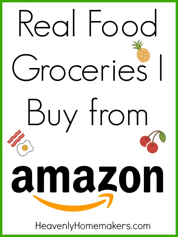 Real Food Groceries I Buy From Amazon