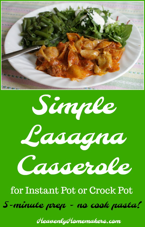 Simple Lasagna Casserole for Instant Pot or Crock Pot
