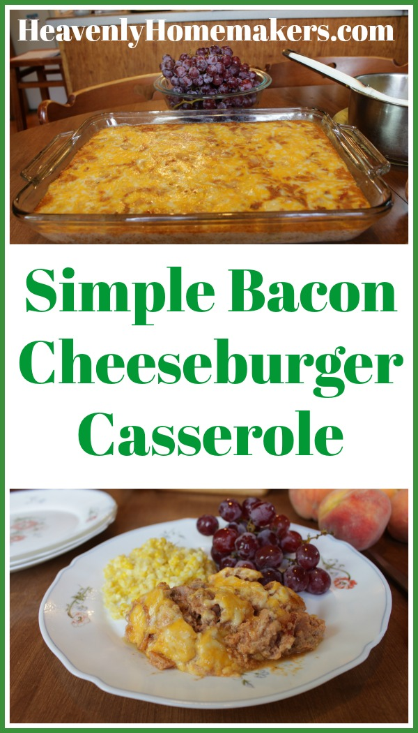 Simple Bacon Cheeseburger Casserole