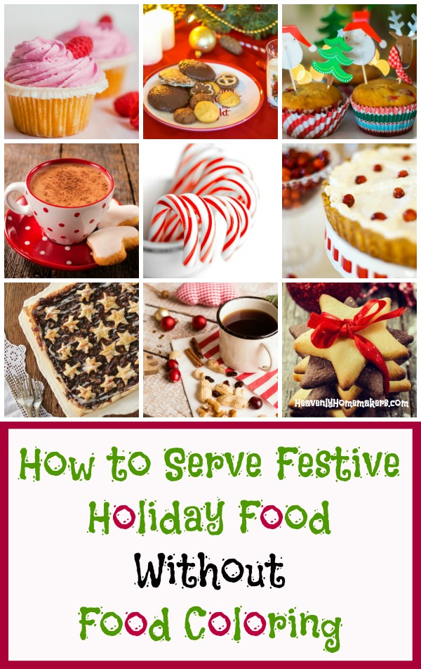 How to Serve Festive Holiday Food Without Food Coloring