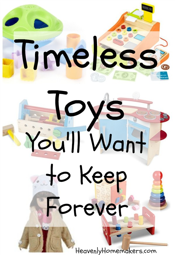 Timeless Toys You'll Want to Keep Forever
